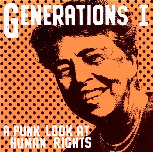 Generations, Vol. 1: A Punk Look at Human Rights