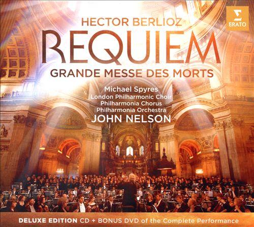 Hector Berlioz: Requiem (Grand Messe des Morts)