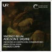 Vincenzo Bellini: Adelson e Salvini
