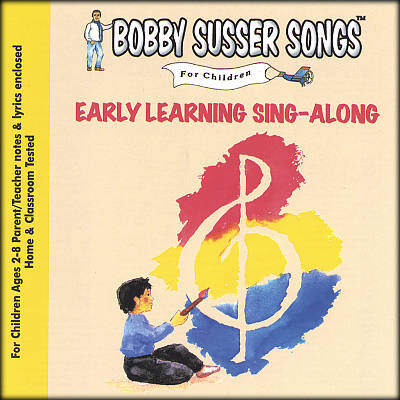 Bobby Susser Songs for Children: Early Learning Sing-Along
