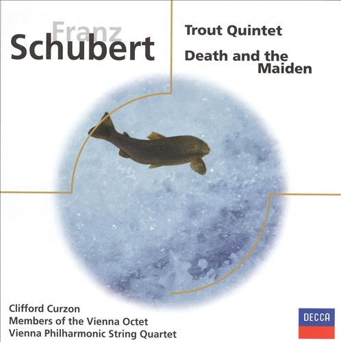 Schubert: Trout Quintet; Death and the Maiden