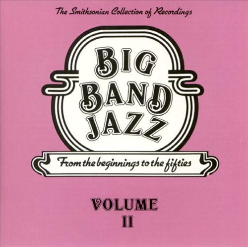 Big Band Jazz, Vol. 2