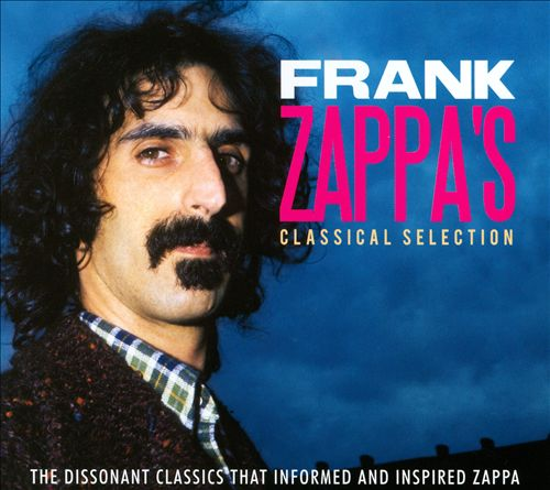 Frank Zappa's Classical Selection