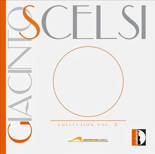 Giacinto Scelsi: Collection, Vol. 5