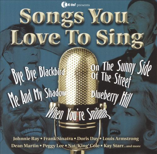 Songs You Love to Sing