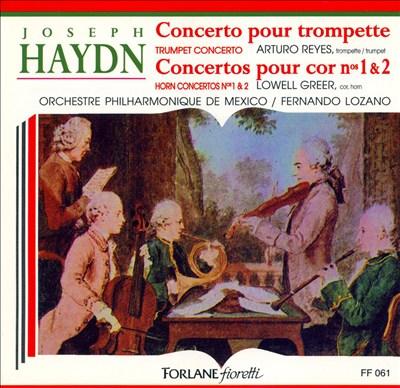 Haydn: Trumpet Concerto; Horn Concertos Nos. 1 & 2