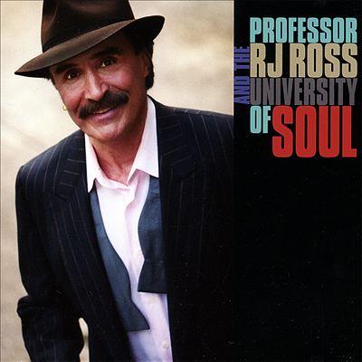 Professor RJ Ross and the University of Soul