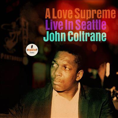 A Love Supreme [Live in Seattle]