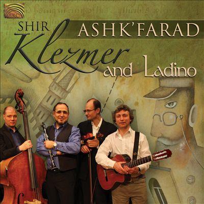Ash'Farad, Klezmer & Ladino