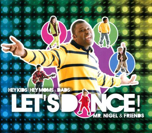 Hey Kids! Hey Moms & Dads! Let's Dance!