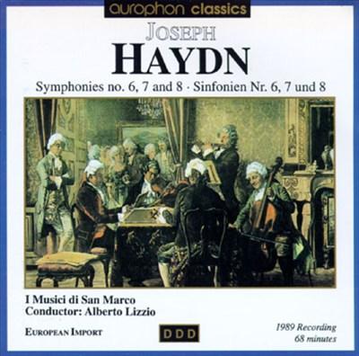 Joseph Haydn: Symphonies Nos. 6,7 And 8
