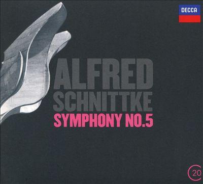 Schnittke: Concerto Grosso No. 4 - Symphony No. 5; Concerto Grosso No. 3