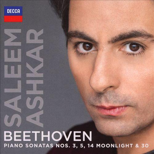Beethoven: Piano Sonatas Nos. 3, 5, 14 Moonlight & 30
