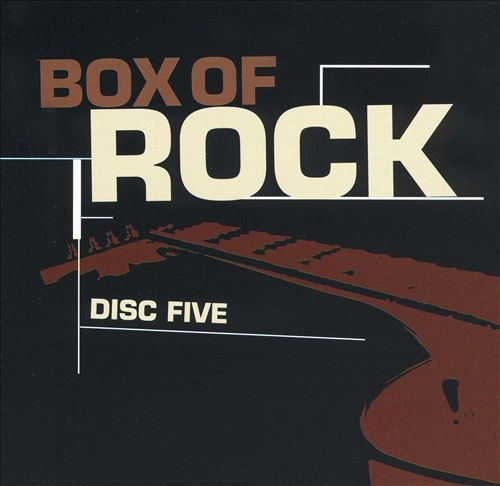 Box of Rock [Disc 5]
