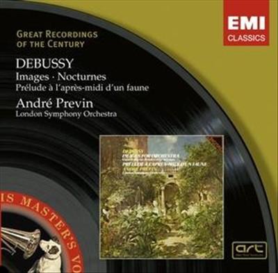 Debussy: Images; Nocturnes; Prelude à l'après-midi d'un Faune