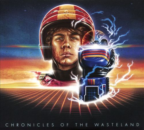 Chronicles of the Wasteland/Turbo Kid [Original Motion Picture Soundtrack]