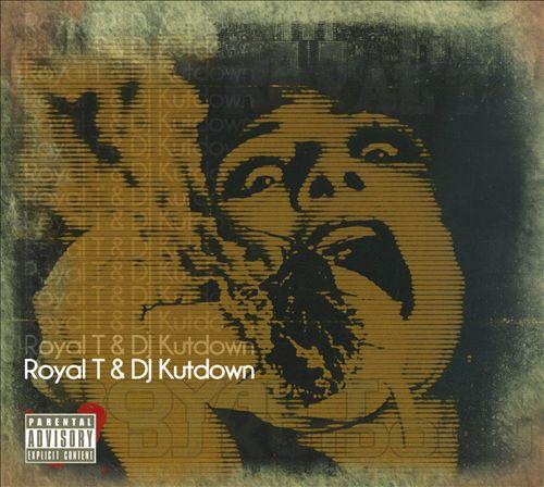 Royal T & DJ Kutdown