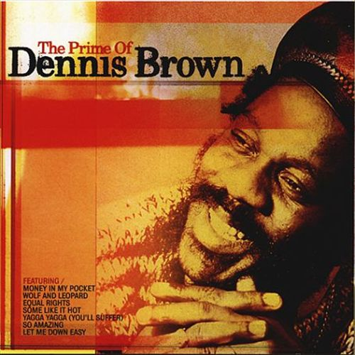 The Prime of Dennis Brown