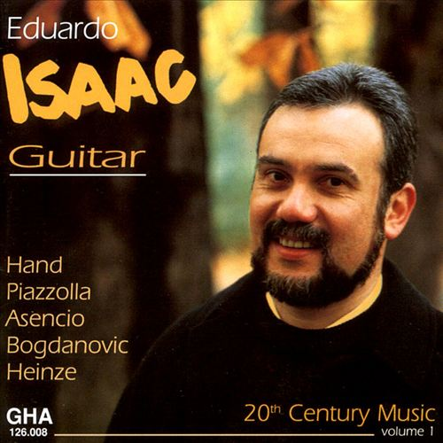 Eduardo Issac Plays 20th Century Music, vol. 1
