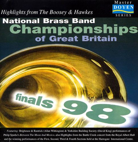 National Brass Band Championships of Great Britain: Finals '98 (Highlights)