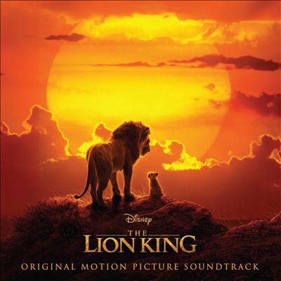 The Lion King [2019 Original Motion Picture Soundtrack]