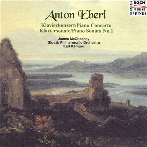 Eberl: Piano Concerto; Piano Sonata No. 1