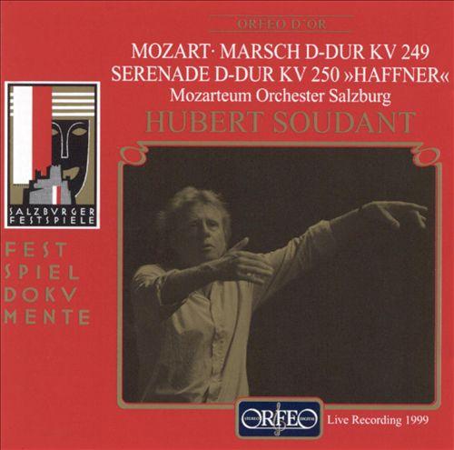 """Mozart: Marsch KV249; Serenade KV250 """"Haffner"""""""
