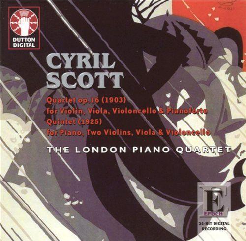 Cyril Scott: Chamber Music