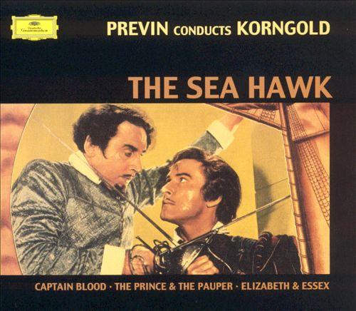 The Sea Hawk [Deutsche Grammophon]
