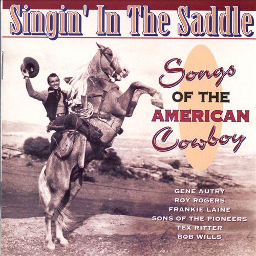 Singin in the Saddle'