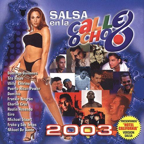 Salsa en la Calle 8 2003