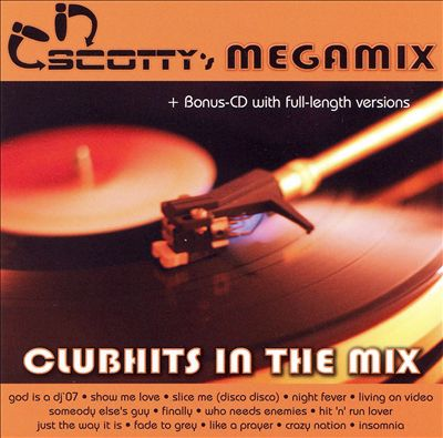 Scotty's Megamix (Clubhits In The Mix)