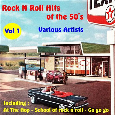 Rock n Roll Hits of the 50's, Vol. 1 [Excalibur]