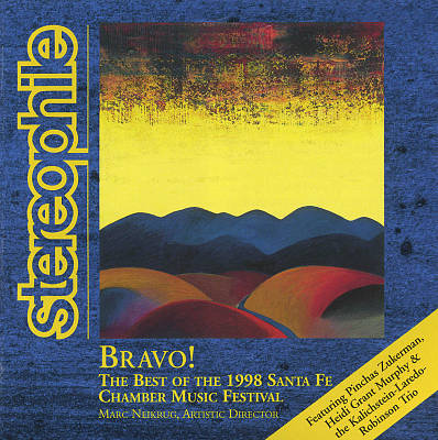 Bravo! The Best of the 1998 Santa Fe Chamber Music Festival