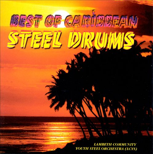The Best of Caribbean Steel Drums