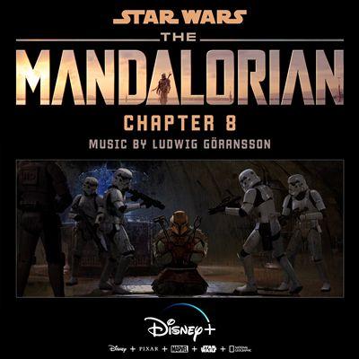 The Mandalorian: Chapter 8 [Original Score]