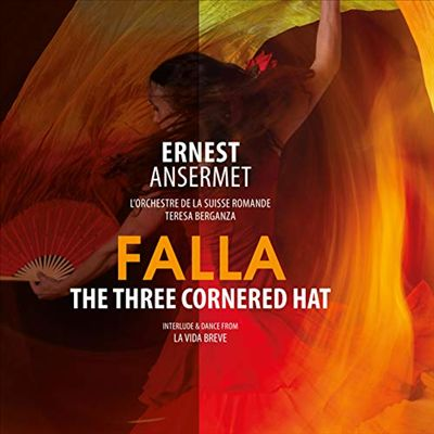 Falla: The Three Cornered Hat; Interlude & Dance from La Vida Breve
