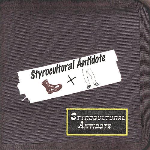 Styrocultural Antidote Bootlegs... Styrocultural Antidote, Vol. 1