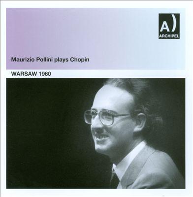 Maurizio Pollini Plays Chopin: Warsaw 1960