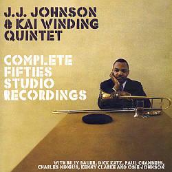Complete Fifties Studio Recordings [J.J. Johnson/Kai Winding Quintet]