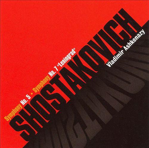 "Shostakovich: Symphony No. 5; Symphony No. 7 ""Leningrad"""