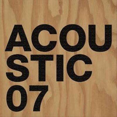 Acoustic 2007