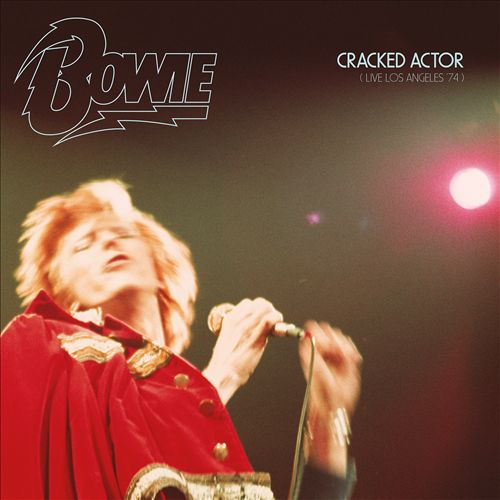 Cracked Actor: Live In Los Angeles '74