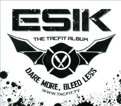 The Tacfit Album: Dare More, Bleed Less