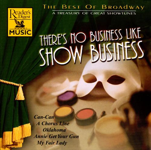 There's No Business Like Show Business: The Best of Broadway