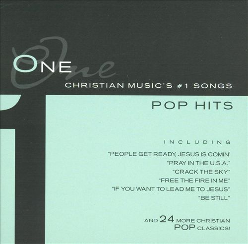 Pop Hits: Christian Music's #1 Songs