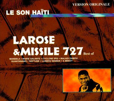 Son Haiti: Best of Larose & Missile 727