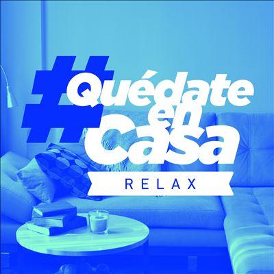 #QuedateEnCasa Relax