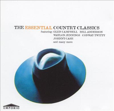 The Essential Country Classics [Emporio]