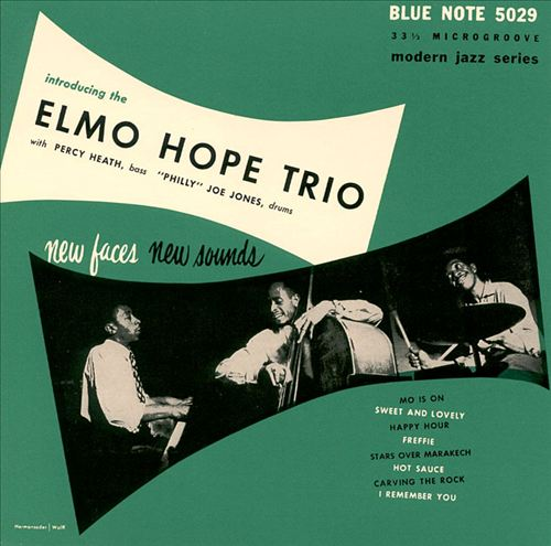 Introducing the Elmo Hope Trio: New Faces, New Sounds